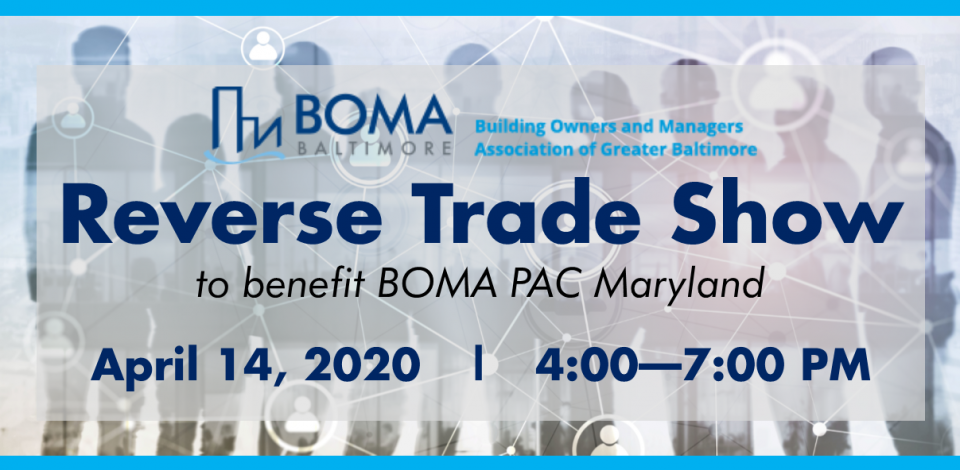 Reverse Trade Show to benefit BOMA PAC Maryland